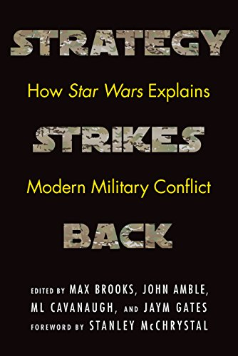 Image of Strategy Strikes Back: How Star Wars Explains Modern Military Conflict