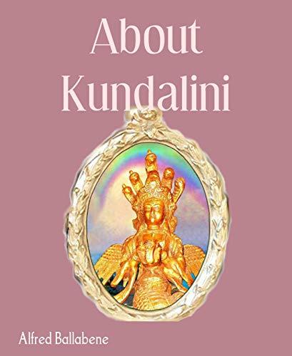 About Kundalini (English Edition)