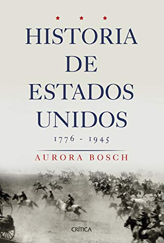 Historia de Estados Unidos 1776-1945 (Serie Mayor)