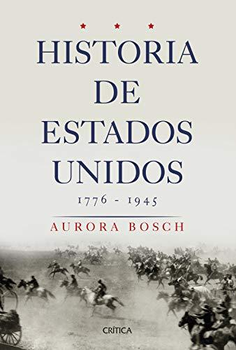 Historia de Estados Unidos 1776-1945 (Serie Mayor)