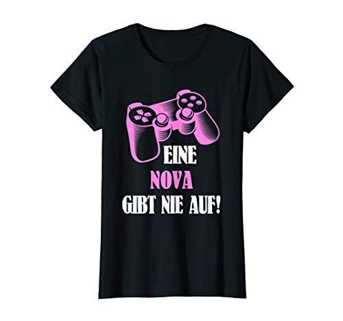 Damen Eine Nova Gibt Nie Auf! Personalisiertes Gamerin T-Shirt