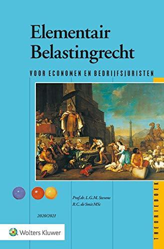 Elementair Belastingrecht Theorieboek 2020/2021: Voor economen en bedrijfsjuristen