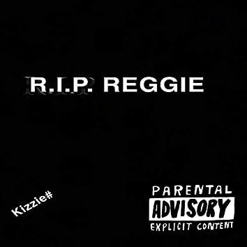 R.I.P. Reggie