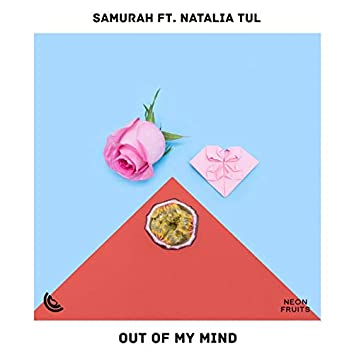 Out of My Mind (feat. Natalia Tul)