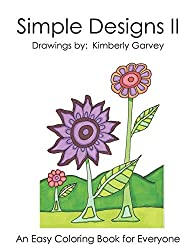 coloring books for seniors Simple Designs - A Laid Back Coloring Book for seniors by Kimberly Garvey