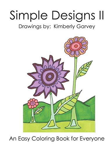 Simple Designs II: Another Easy Coloring Book for All (Volume 2)