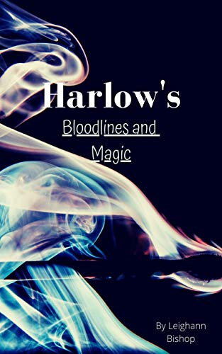 Harlow's Bloodlines and Magic (English Edition)