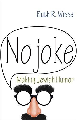 Image of No Joke: Making Jewish Humor (Library of Jewish Ideas, 4)