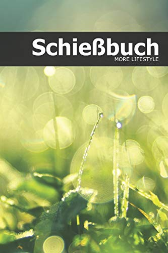 Schießbuch: Schießtagebuch für Sportschützen und Behörden | für mehr als 1900 Einträge - Klein & Kompakt ca. A5