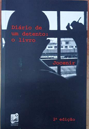 Diario de um Detento - O Livro