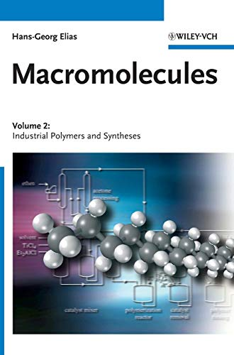 Macromolecules: Volume 2: Industrial Polymers and Syntheses