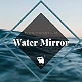 Water Mirror (Original Mix)