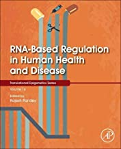 RNA-Based Regulation in Human Health and Disease: Volume 16