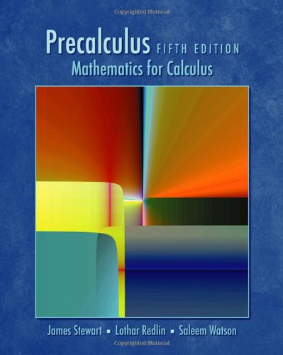 Compare Textbook Prices for Precalculus: Mathematics for Calculus, Enhanced Review Edition 5 Edition ISBN 9780495557500 by Stewart, James,Redlin, Lothar,Watson, Saleem
