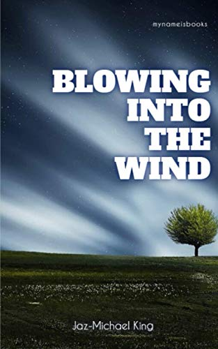 Blowing Into The Wind