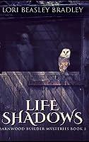 Life Shadows
