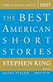 The Best American Short Stories 2007 (The Best American Series ®)