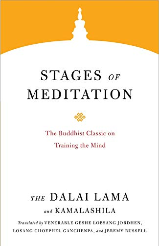Stages of Meditation: The Buddhist Classic on Training the Mind (Core Teachings of Dalai Lama, Band 5)