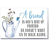 7.87 Inch Friendship Wooden Box Sign Wall Decoration Decor Friend is God's Way of Proving He Doesn't Want Us to Walk Alone Friends Block Room Home Table Centerpiece Wood Sign Desktop Decor