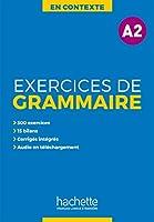 En Contexte Grammaire: Exercices de grammaire A2