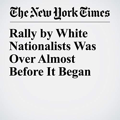 Rally by White Nationalists Was Over Almost Before It Began copertina