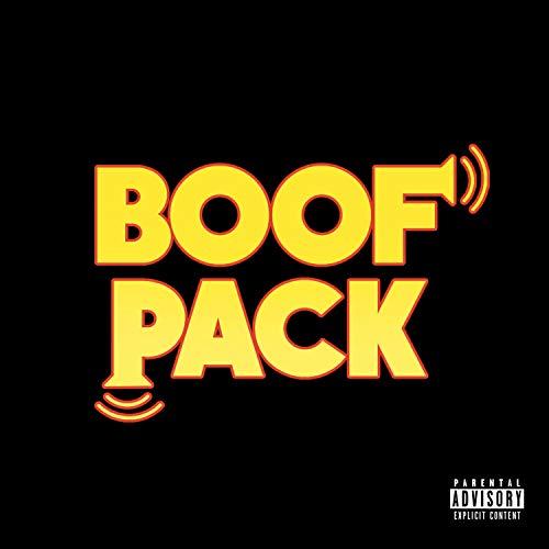 Boof Pack (feat. Zaire, Ebag, Tslaaat & Trill) [Explicit]