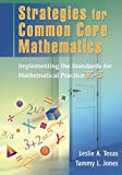 Common Core Math Book Bundle: Strategies for Common Core Mathematics: Implementing the Standards for Mathematical Practice, K-5