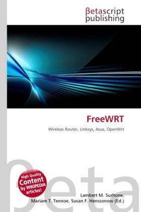 FreeWRT: Wireless Router, Linksys, Asus, OpenWrt