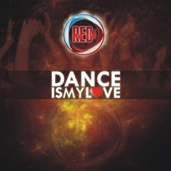 Dance Is My Love