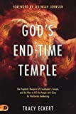God's End-Time Temple: The Prophetic Blueprint of Zerubbabel's Temple, and the Plan to Fill His people With Glory for Worldwide Awakening