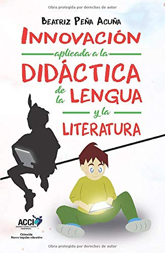 Innovación aplicada a la Didáctica de la Lengua y la Literatura