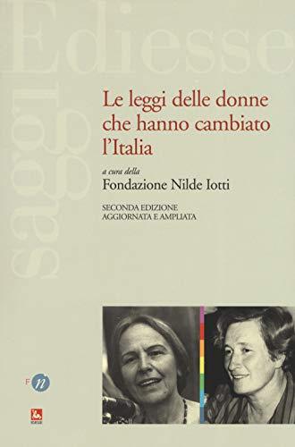 Le leggi delle donne che hanno cambiato l'Italia. Ediz. ampliata