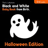 Halloween Edition. Black and White Baby Book from Birth. 0-6 months: High Contrast Sensory Pictures for Newborns. (English Edition)