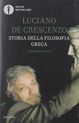 Storia della filosofia greca. I presocratici (Vol. 1)