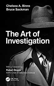 The Art of Investigation, 1st Edition from CRC Press