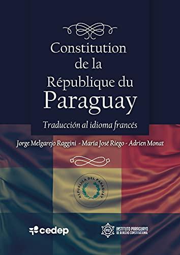 Couverture du livre Constitution de la République du Paraguay: Projet de traduction