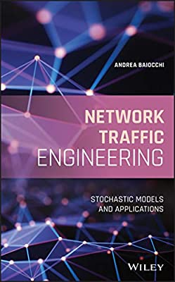 Network Traffic Engineering: Stochastic Models and Applications