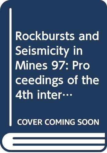 Rockbursts & Seismicity(4th Intl) in Min