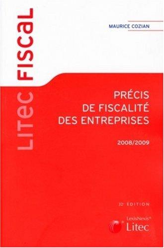 Précis de fiscalité des entreprises 2008-2009 (ancienne édition)