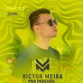 2020 pra Paredão
