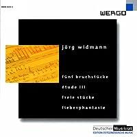 Jorg Widmann: 5 Bruchstucke/Etude