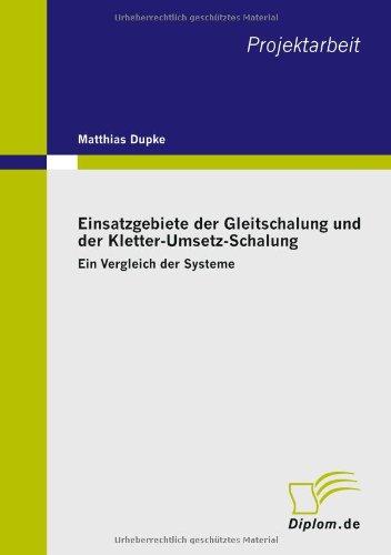 Einsatzgebiete der Gleitschalung und der Kletter-Umsetz-Schalung: Ein Vergleich der Systeme