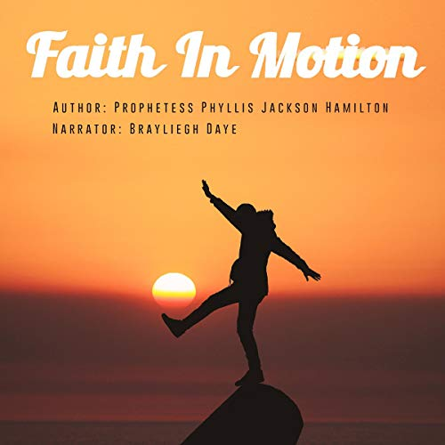 Faith in Motion audiobook cover art