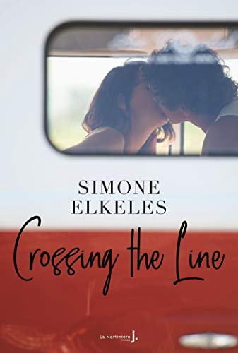 Crossing the line (Fiction) par [Simone Elkeles, Isabelle Troin]