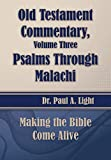 Old Testament Commentary, Psalms Through Malachi