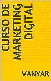 CURSO DE MARKETING DIGITAL (Portuguese Edition)