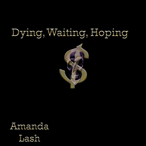 Dying, Waiting, Hoping cover art