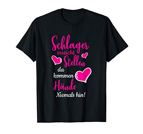 Lustiges witziges Humor Schlager T-Shirt Faschings-Kostüm T-Shirt