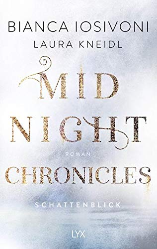 Midnight Chronicles - Schattenblick (Midnight-Chronicles-Reihe, Band 1)