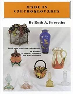 Made in Czechoslovakia: An Addenda of Pottery, Porcelain and Semi-Porcelain